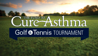The Fund to Cure Asthma Golf & Tennis Tournament - Moved to 2021