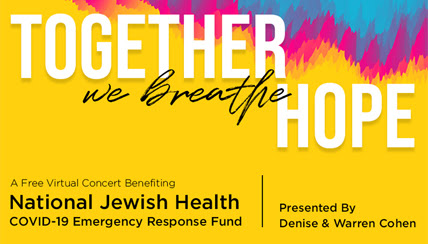 Virtual Concert to Benefit the COVID-19 Emergency Response Fund at National Jewish Health