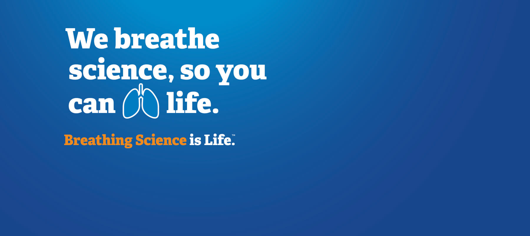 Breathing Science is Life<sup>™</sup>