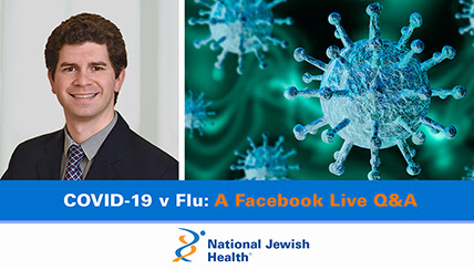COVID-19 Vs. Flu: A Facebook Live Q&A