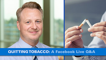 Quitting Tobacco: A Facebook Live Q&A