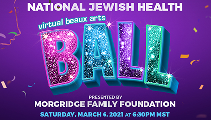 National Jewish Health Virtual Beaux Arts Ball Sets Record Raising More Than $3 Million