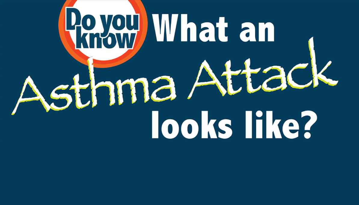 Do You Know What an Asthma Attack Looks Like?