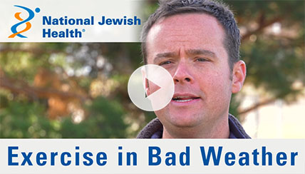Ask a National Jewish Health Cardiologist if You Should Exercise in Bad Weather