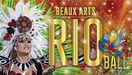'RIO!' Themed Beaux Arts Ball Benefiting National Jewish Health Will Celebrate the 'Biggest Carnival in the World'